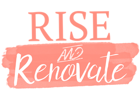Rise and Renovate